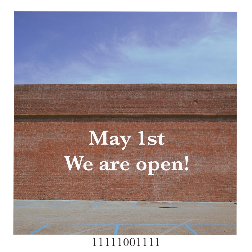 May 1st we are open!