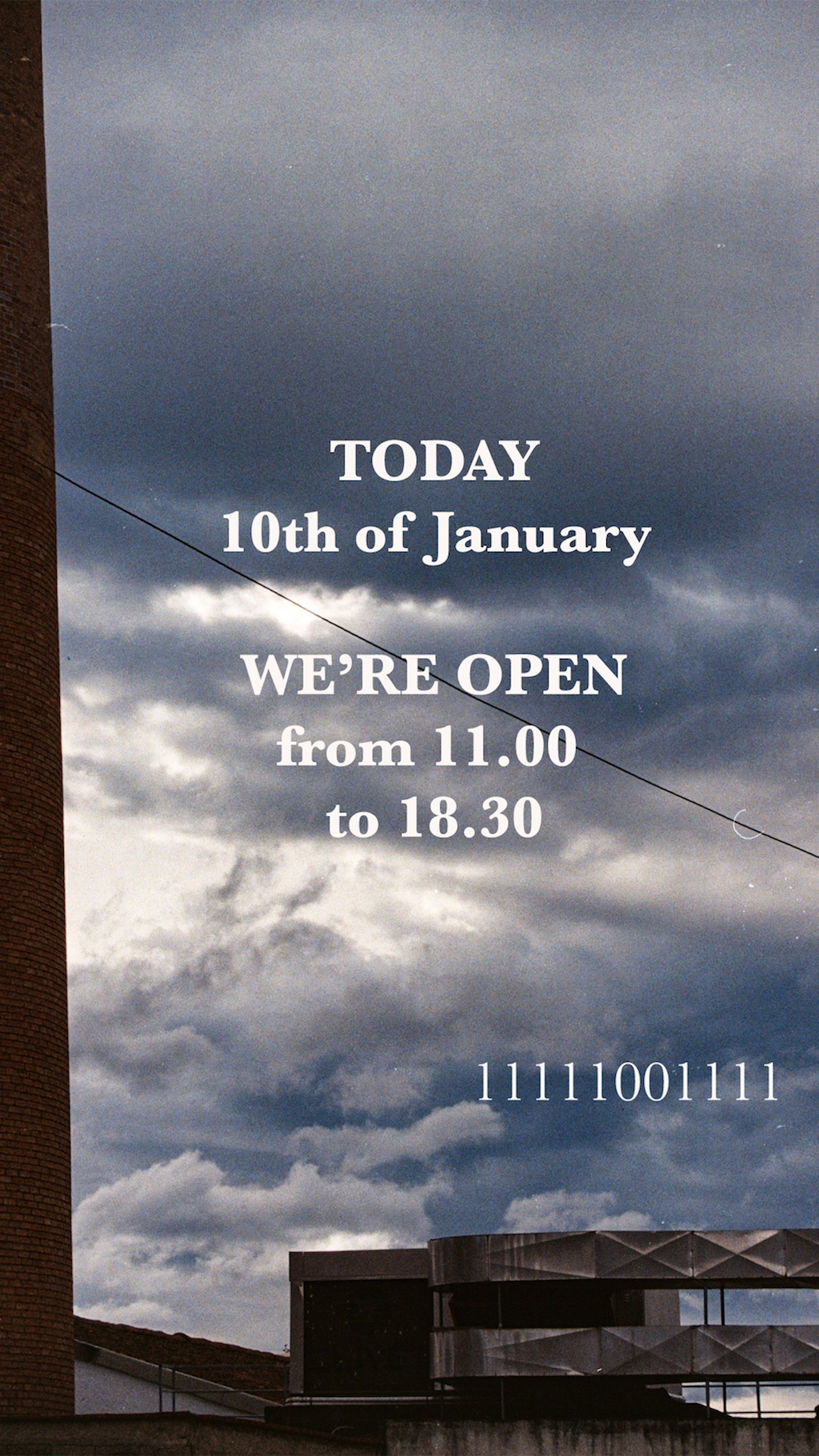 TODAY, 10th of January WE'RE OPEN!