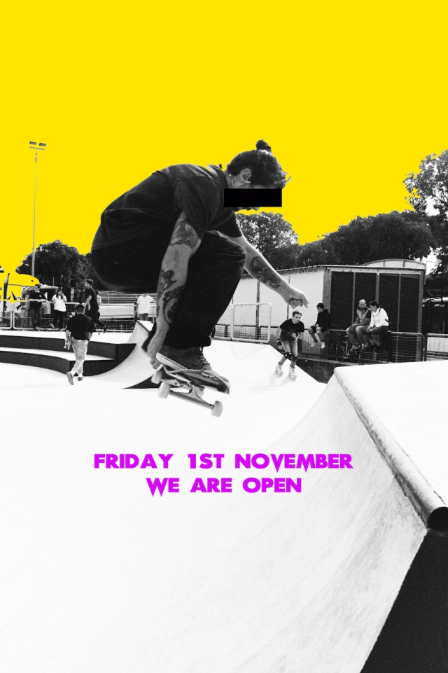 1st November WE'RE OPEN
